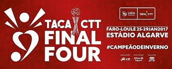TACA CTT Cup - Final Four