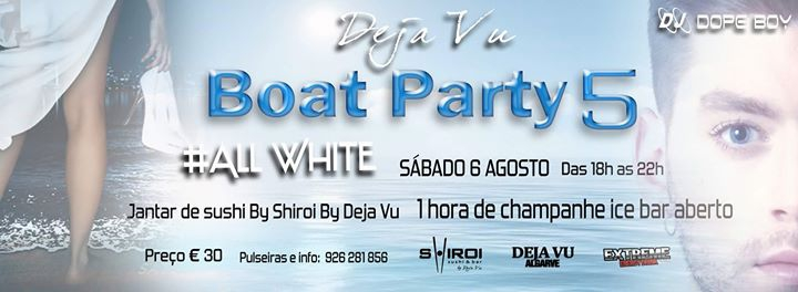 "Deja Vu Boat Party 5 "" All White """