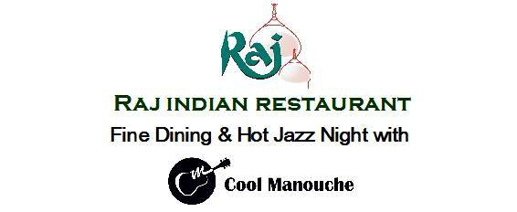 Fine Dining & Hot Jazz Night - Raj Indian Restaurant