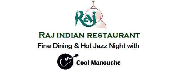 Fine Dining & Hot Jazz Night - Raj Indian Restaurant