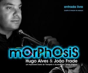 Morphosis - Hugo Alves & João Frade