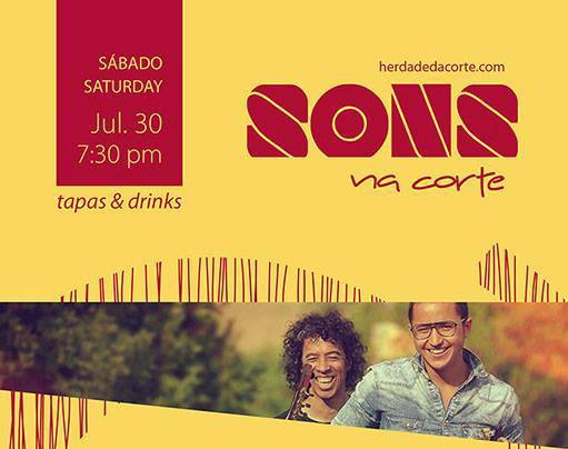 Sons do Brazil na Corte - Herdade da Corte, 30 Jul. 7:30pm