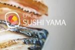 SUSHI YAMA at EPIC SANA Algarve