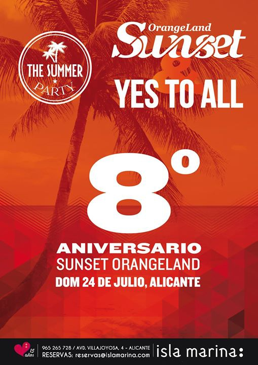 8º Aniversario Orange Land Sunset