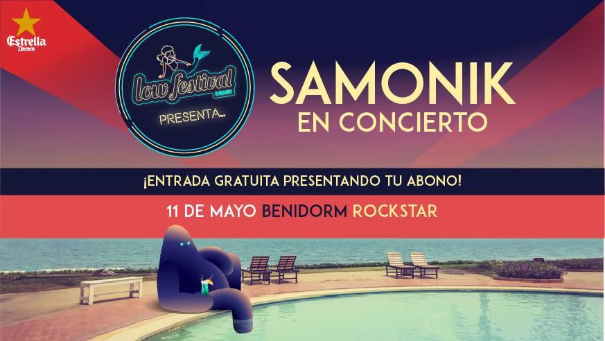 Low Festival presents Samonik in Benidorm