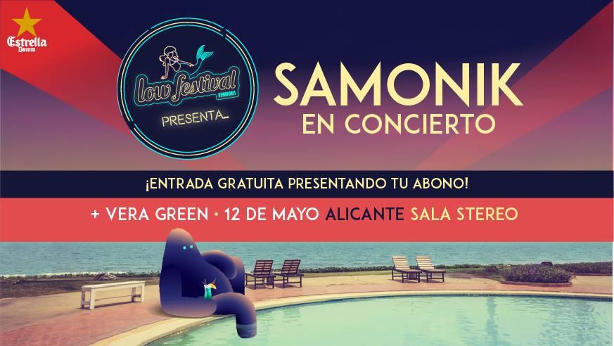 Low Festival presents Samonik + Vera Green in Alicante