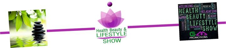 The Health Beauty & Lifestyle Show