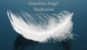 Guardian Angel Meditation Workshop with Claire