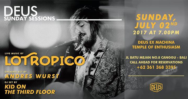 Deus Sunday Sessions with Lotropico