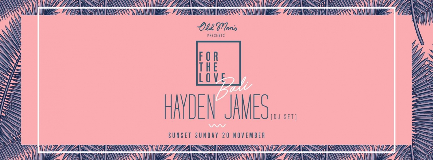 For The Love Bali feat. Hayden James