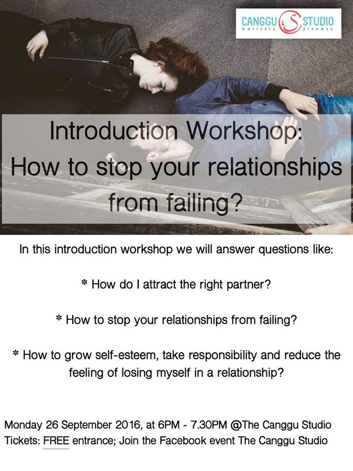 Free workshop: How to stop your relationships from failing?