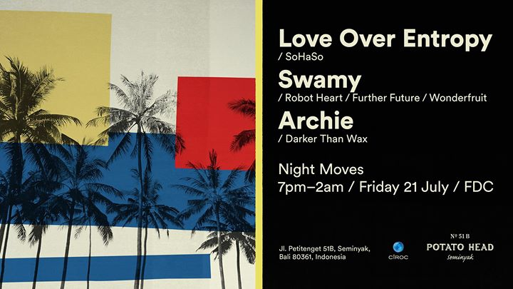 Night Moves feat. Love Over Entropy, Swamy & Archie