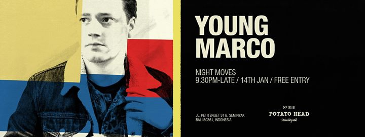 Night Moves with Young Marco