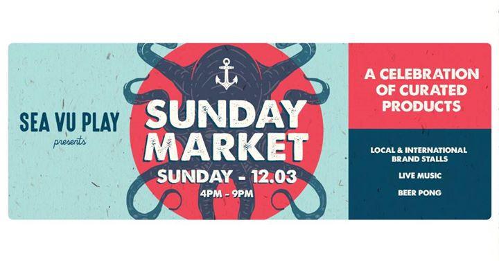 Sea Vu Play presents: Sunday Market