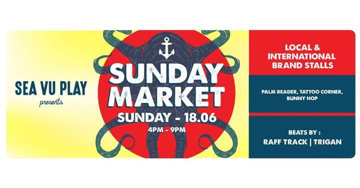 Sea Vu Play presents: Sunday Market No 4