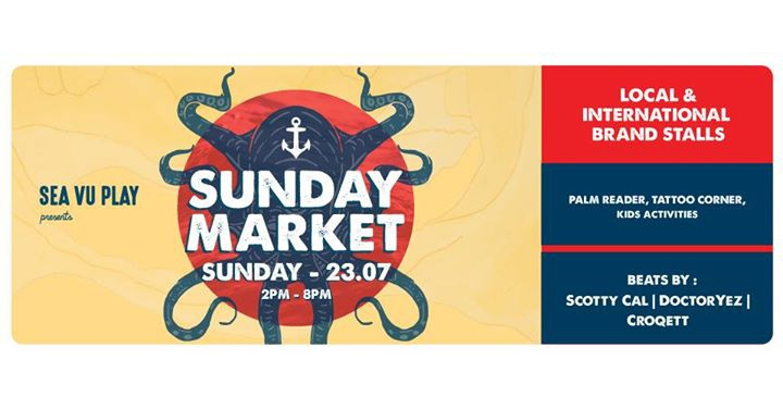 Sea Vu Play presents: Sunday Market No 6