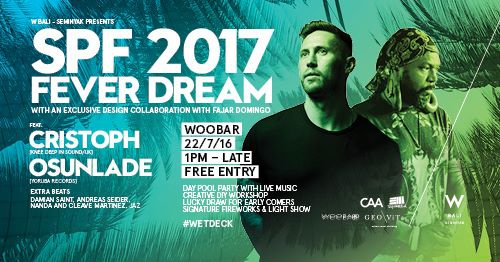 W Bali Presents SPF 2017 Fever Dream feat. Cristoph & Osunlade