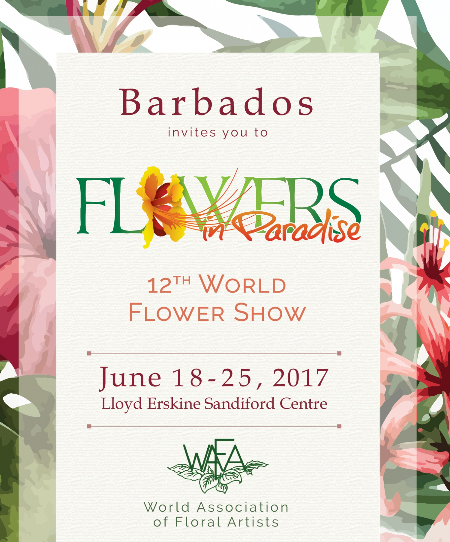 'Flowers in Paradise' - WAFA World Flower Show Barbados 2017