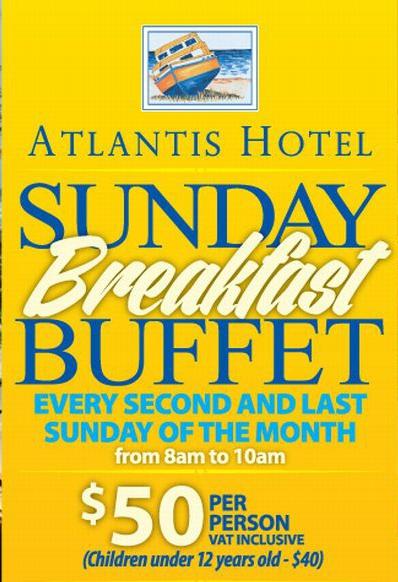 Sunday Buffet Breakfast at Atlantis Hotel
