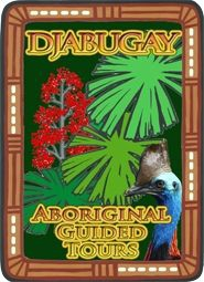 Djabugay Aboriginal Guided Tour