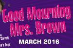 Good Mourning Mrs Brown