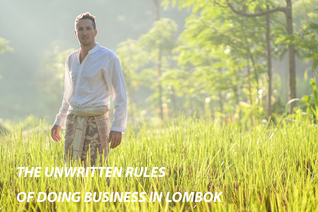The Unwritten Rules of Doing Business in Lombok