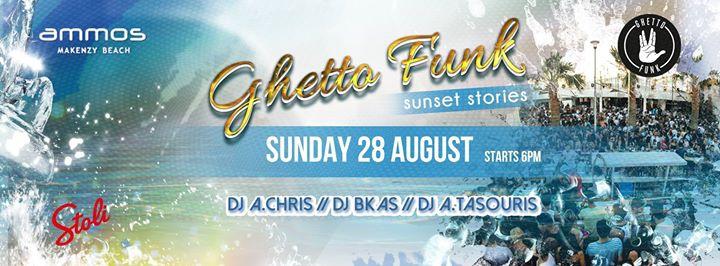 Ghetto Funk Sunset Stories Ammos Beach Bar I Sunday 28 August