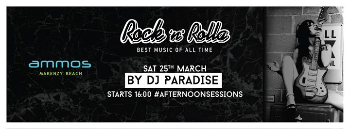 Rock n Rolla by Dj Paradise I Sat 25.03 #afternoonsessions