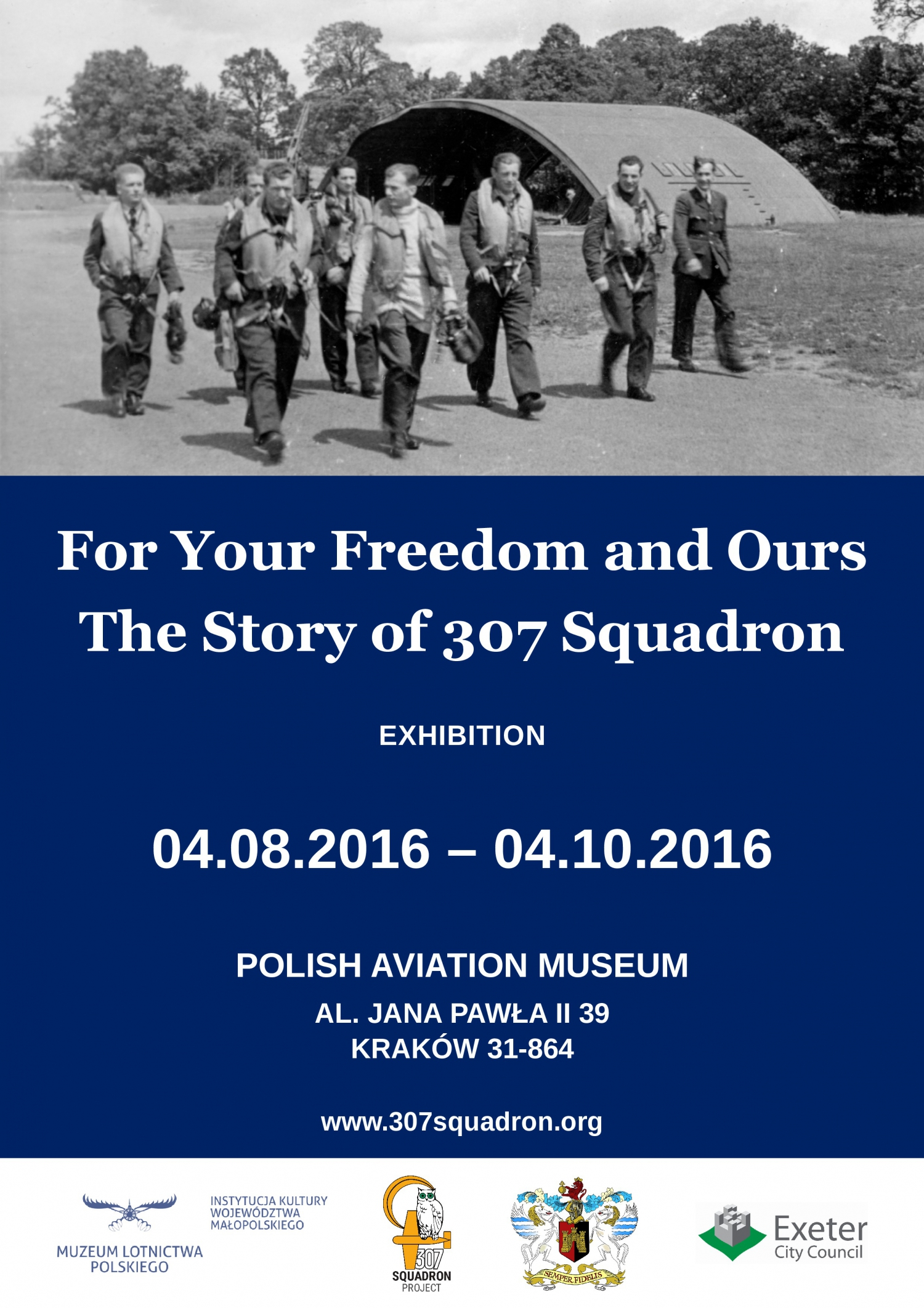 For your freedom and ours the story of 307 squadron exhibition