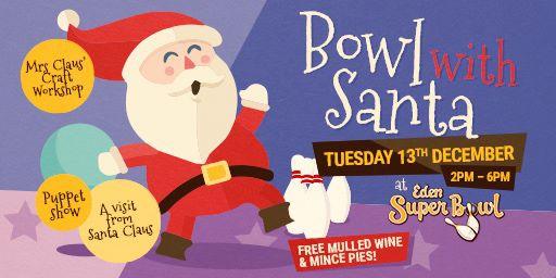 Bowl with Santa at Eden Superbowl