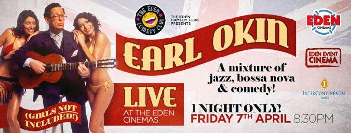 Earl Okin - Musical Genius and Sex Symbol - Live in Malta