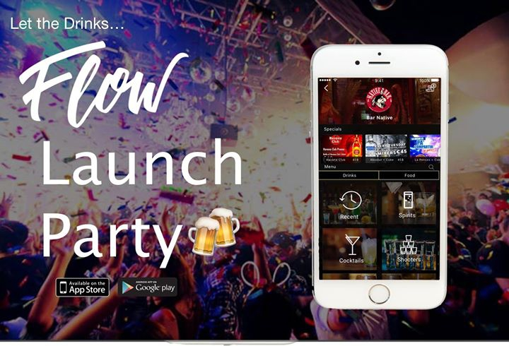 Flow Launch Party - Revolutionizing Your Night Life