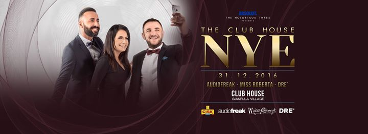 The CLUB HOUSE NYE