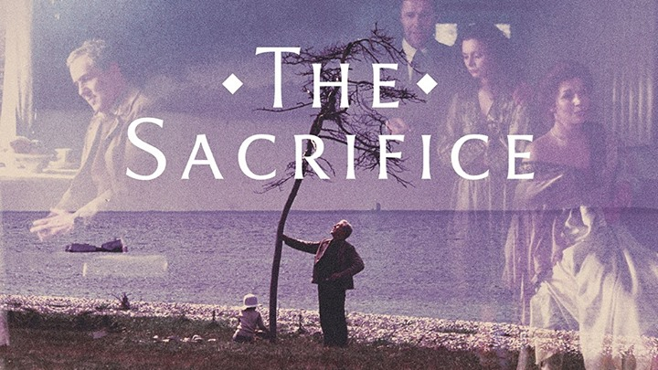 The Tarkovsky Series: The Sacrifice