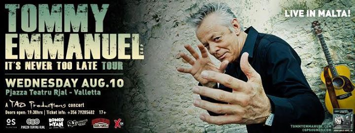 TOMMY EMMANUEL - It's Never Too Late Tour