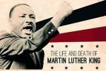The Life and Death of Martin Lurther King