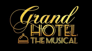 Grand Hotel - The Musical