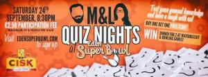 Quiz Night with M&L at Eden Superbowl