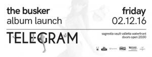 The Busker Album Launch: Telegram