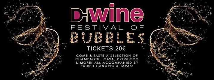 D-Wine Festival of Bubbles