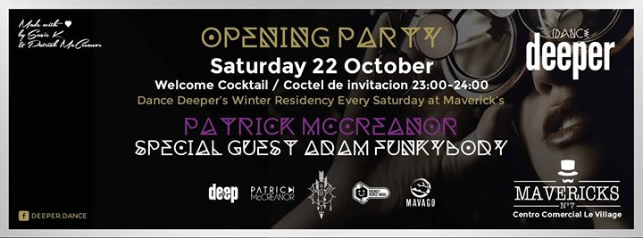 Dance Deeper* Opening Party - Saturday 22th