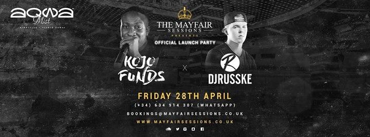 Mayfair Sessions presents: Kojo Funds & DJ Russke at AqwaMist