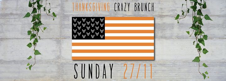 Thanksgiving Sunday Crazy Brunch