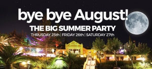 Bye bye August! Big Summer Party