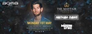 Mayfair Sessions presents: Nathan Dawe at Aqwa Mist