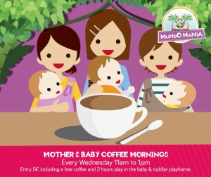 Mother and Baby Coffee Mornings at Mundo Mania