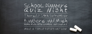 School Dinners & Quiz Night | LoulouJane