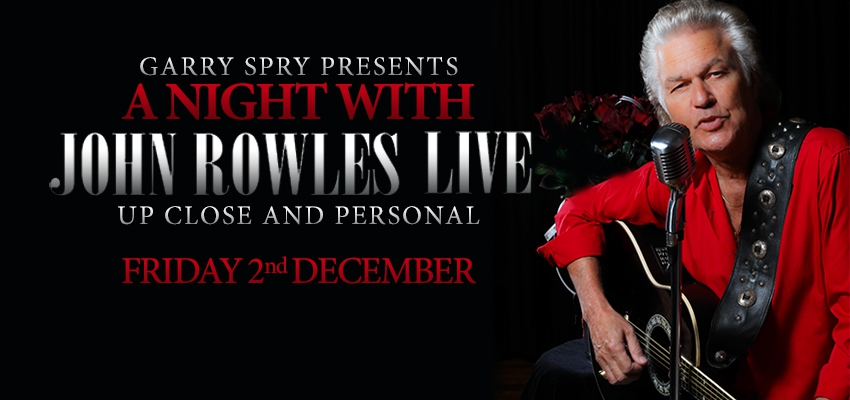 A Night to Remember with John Rowles LIVE