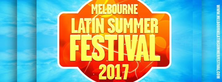Melbourne Latin Summer Festival 2017