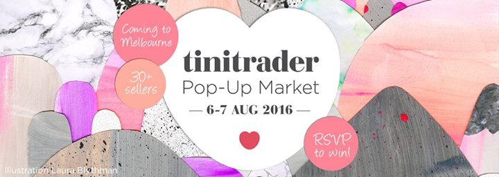 Tinitrader's Melbourne Pop Up Market